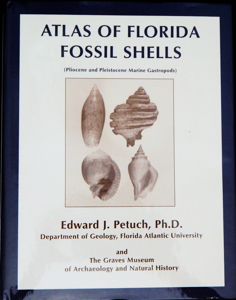ATLAS OF FLORIDA FOSSIL SHELLS BY PETUCH LOT#16523